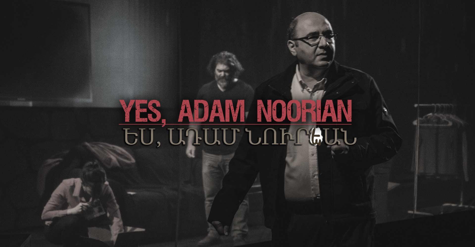 Yes_Adam_Noorian